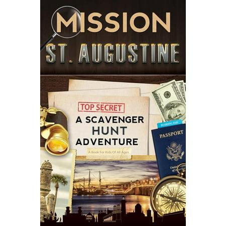 Mission st. augustine : a scavenger hunt adventure: 9780989226790
