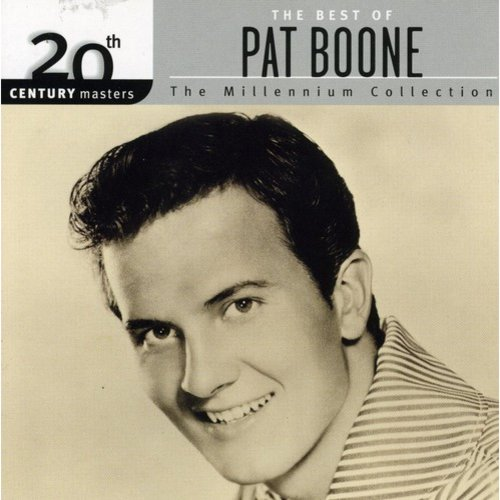20th Century Masters: The Millennium Collection - The Best Of Pat Boone