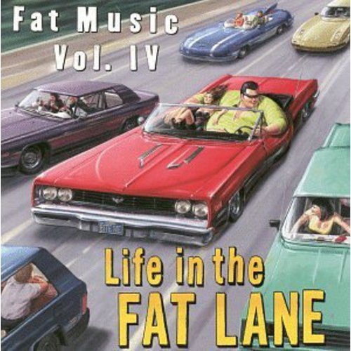 Fat Music Vol.4: Life In The Fat Lane