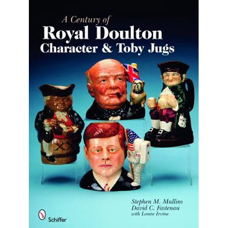 A Century of Royal Doulton Character & Toby Jugs ()