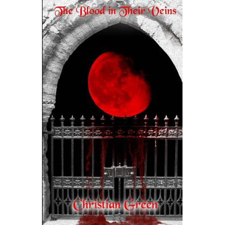 The Blood in Their Veins : Book 1