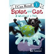 I Can Read! Splat the Cat - Level 1 (Quality): Splat the Cat: A Whale of a Tale (Paperback)