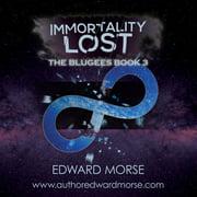Immortality Lost - Audiobook