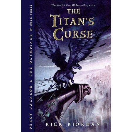 The Titan's Curse (Read Percy Jackson And The Titans Curse)