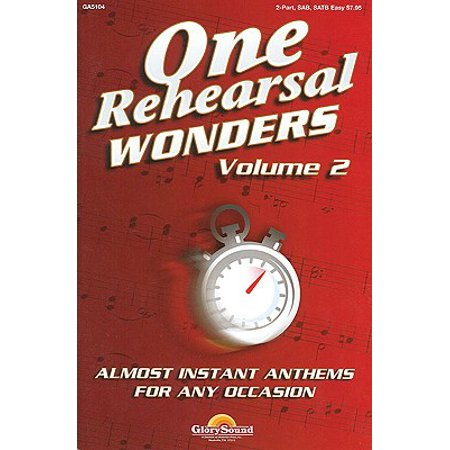 One Rehearsal Wonders - Volume 2 : Satb
