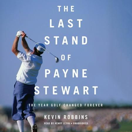 The Last Stand of Payne Stewart (Audiobook) Payne Stewart Photos