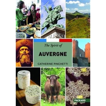 The Spirit Of Auvergne 2015  The Regions Of France   Paperback