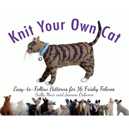 Booties Knitting Pattern (Knit Your Own Cat : Easy-to-Follow Patterns for 16 Frisky Felines)