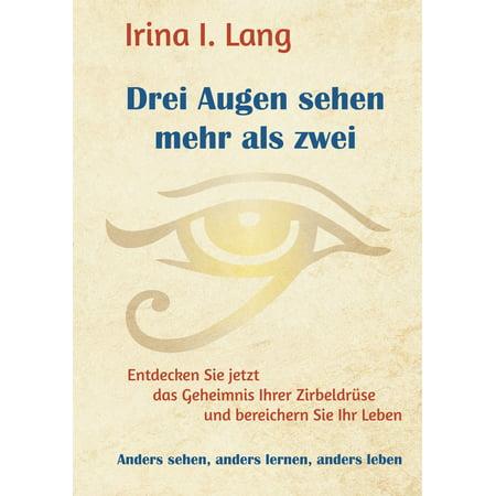 Drei Augen sehen mehr als zwei - eBook (Mehr Als Erfüllt Die Augen)