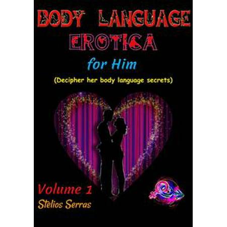 - Body Language Erotica: for him - Volume 1 - eBook