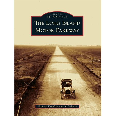 Island Motor (The Long Island Motor Parkway - eBook)