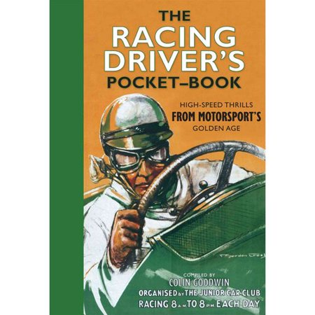 The Racing Driver 39 S Pocket Book High Speed Thrills From