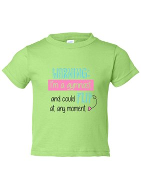 """Girls Gymnast """"Warning I'm A Gymnast And Could Flip At Any Moment"""" Toddler Shirt Large, Green"""