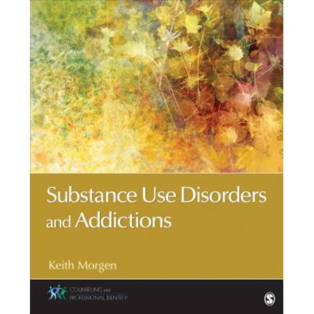 Substance Use Disorders and Addictions (Dsm 5 Substance Use Disorder Criteria List)