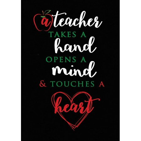 Teacher Gift : A Teacher Takes a Hand Inspirational Notebook or Journal: Perfect Year End Appreciation or Thank You Gift for Teachers - Halloween Sayings For Teacher Gifts
