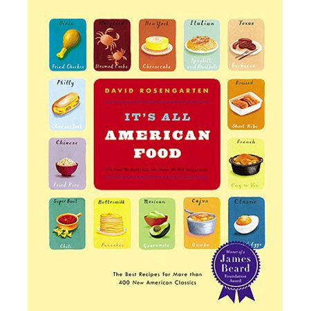 It's All American Food : The Best Recipes for More than 400 New American (Best Recipes For Company)