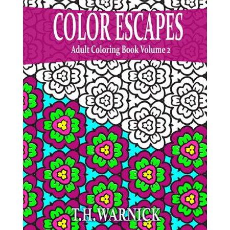 Color escapes adult coloring book volume 2 Coloring book walmart