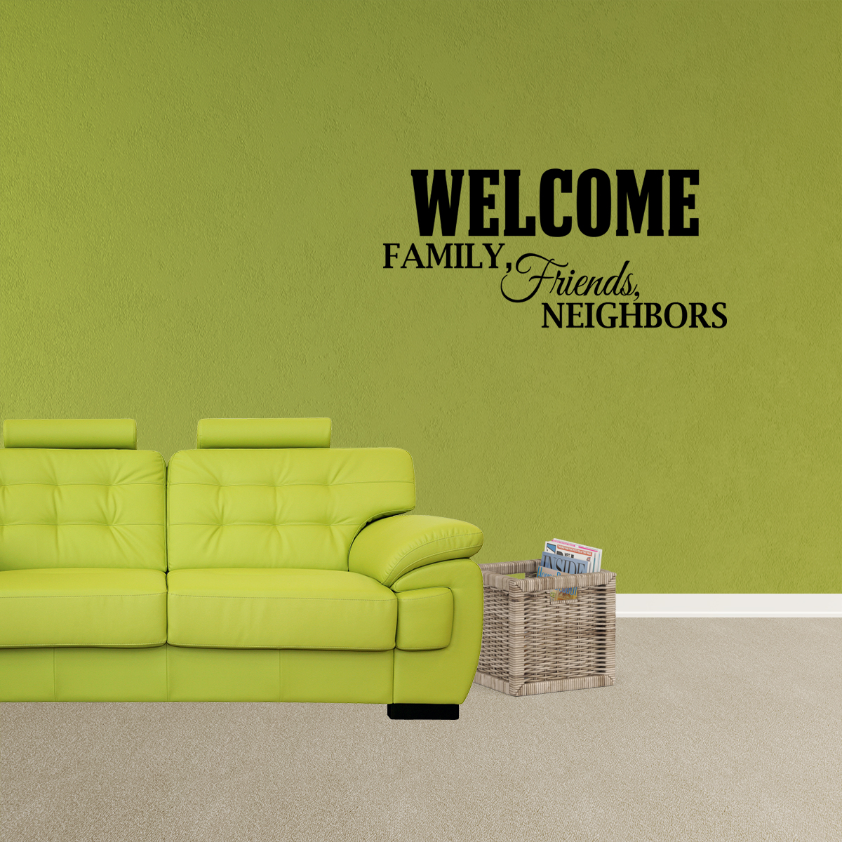 Welcome friends and family Vinyl Wall Decal