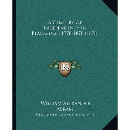 A Century of Independency in Blackburn, 1778-1878 (1878) (Abram Alexander)