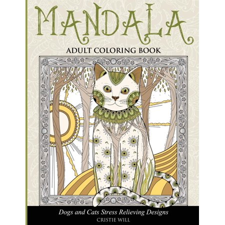 Mandala Adult Coloring Book: Dogs and Cats Stress Relieving Designs (Paperback)](Cat Coloring Sheet)