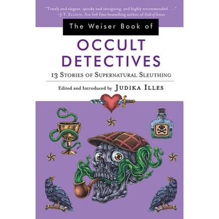 The Weiser Book of Occult Detectives : 13 Stories of Supernatural Sleuthing](Occult Meaning Of Halloween)