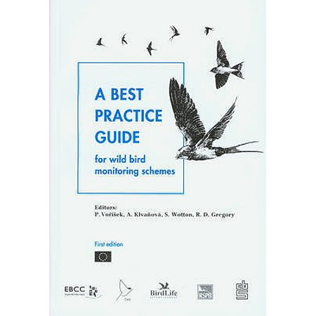 A Best Practice Guide for Wild Bird Monitoring Schemes (Conservation International Poc)