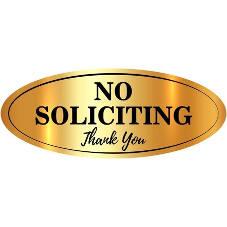 ''NO SOLICITING Thank You'' Sticker Sign, (2 Pack- Gold) Superior Quality, Oval 6