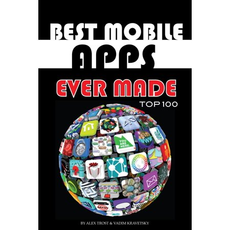 Best Mobile Apps Ever Made Top 100 - eBook (Best Mobile Projector App)