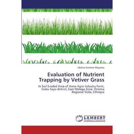 Evaluation of Nutrient Trapping by Vetiver Grass - image 1 of 1