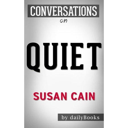 Conversations on Quiet: by Susan Cain   Conversation Starters - (Cain Velasquez Vs Junior Dos Santos 2)