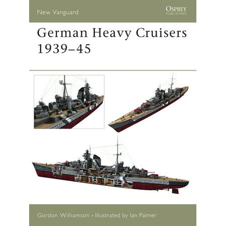 German Heavy Cruisers 1939–45 (German Cruiser)