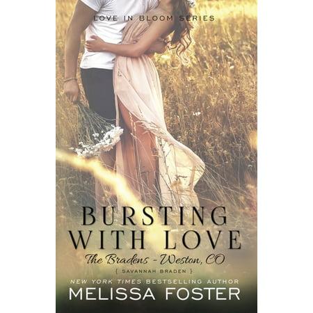 Love in Bloom: The Bradens: Bursting with Love (Love in Bloom: The Bradens) : Savannah Braden (Series #5) (Paperback)