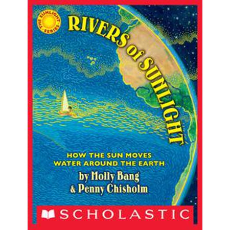 Rivers of Sunlight: How the Sun Moves Water Around the Earth - eBook