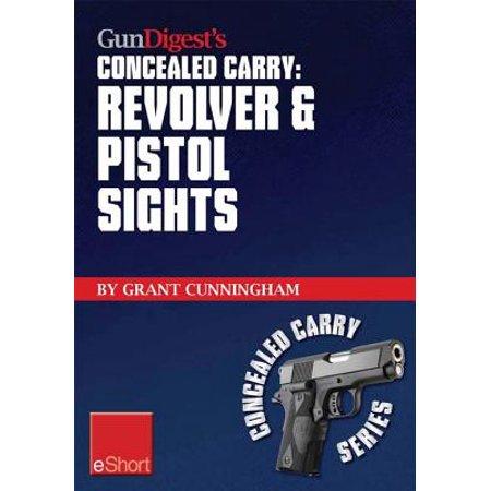 Gun Digest's Revolver & Pistol Sights for Concealed Carry eShort -