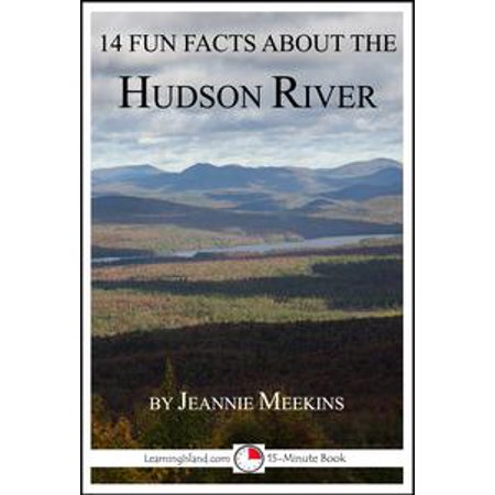 14 Fun Facts About the Hudson River: A 15-Minute Book - eBook