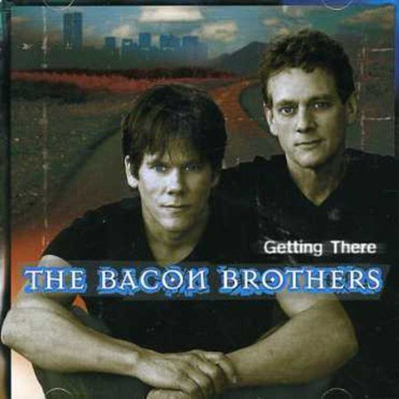 The Bacon Brothers: Michael Bacon (vocals, acoustic & nylon string guitars, cello); Kevin Bacon (vocals, acoustic guitar, hand claps).Additional personnel: Jon Herrington (acoustic, electric & slide guitars); Ira Siegel, John - Guitar Fiddle