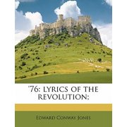 '76 : Lyrics of the Revolution;