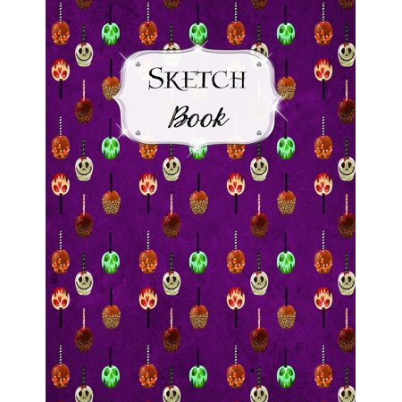 Halloween Treats Made With Apples (Sketch Book: Halloween - Sketchbook - Scetchpad for Drawing or Doodling - Notebook Pad for Creative Artists - Candied Apples)