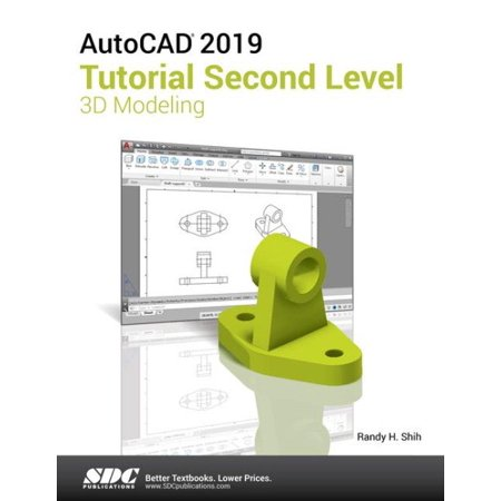 Autocad Tutorial Second Level 3D Modeling 2019