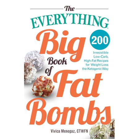 Fart Bombs (The Everything Big Book of Fat Bombs : 200 Irresistible Low-carb, High-fat Recipes for Weight Loss the Ketogenic)