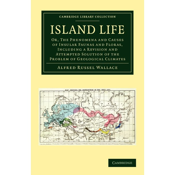 Cambridge Library Collection - Life Sciences: Island Life (Paperback)