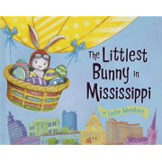 Littlest Bunny in Mississippi, The