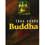 Thus Spake Buddha - eBook