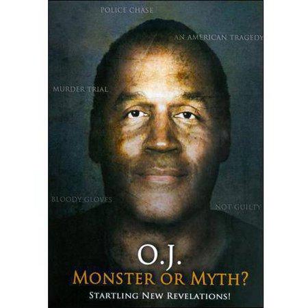 O J   Monster Or Myth