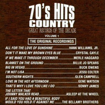 One Decade (Great Records of the Decade - 70's Hits Country No. 1)