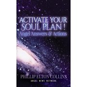 Activate Your Soul Plan ! Angel Answers & Actions (Paperback)