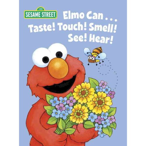 Elmo Can... Taste! Touch! Smell! See! Hear!