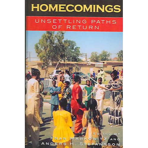 Homecomings: Unsettling Paths Of Return