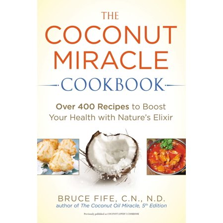 Coconut Margarita Recipe (The Coconut Miracle Cookbook : Over 400 Recipes to Boost Your Health with Nature's)