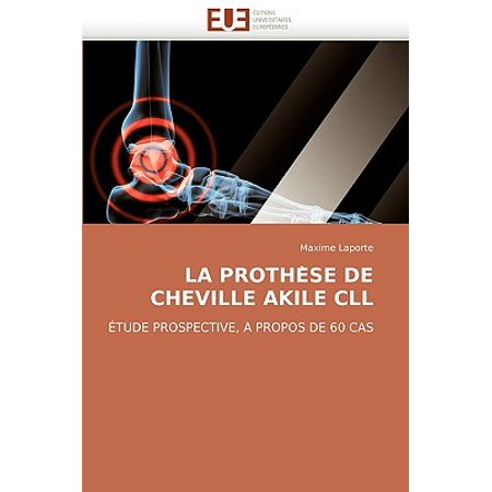 La Prothe Se de Cheville Akile CLL